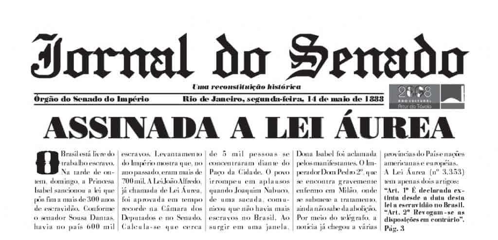 Abolição da Escravidão - 13 de Maio de 1988