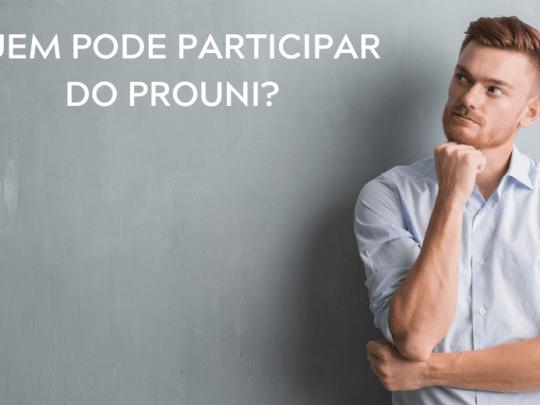 Quem pode participar do Prouni